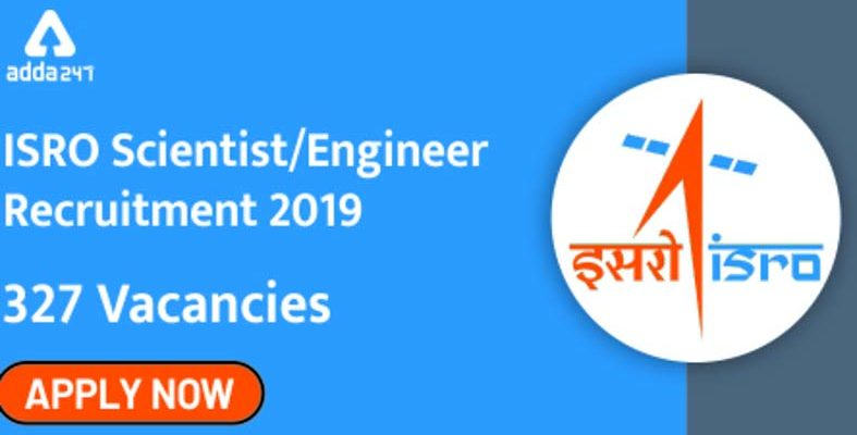 ISRO Recruitment 2019: Engineers can Apply Online for 327 Fresh Scientist Vacancies, Salary Rs 56,100