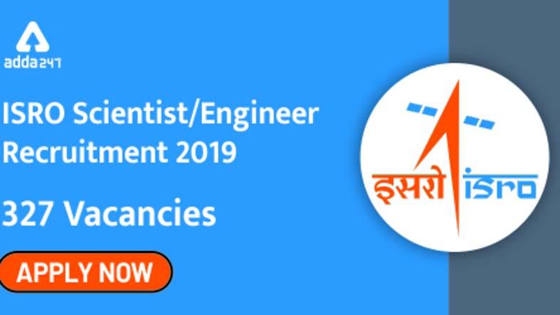 isro-recruitment-2019-engineers-can-apply-online-for-327-fresh-scientist-vacancies-salary-rs-56100.jpg